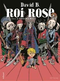 Roi Rose - DavidB.