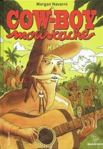 Cow-boy moustache - MorganNavarro