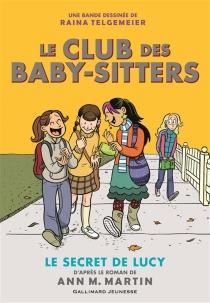 Le Club des baby-sitters : en bande dessinée - RainaTelgemeier