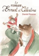 Le roman d'Ernest et Célestine - DanielPennac