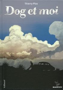 Dog et moi - ThierryPlus