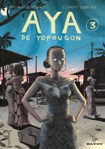 Aya de Yopougon - MargueriteAbouet