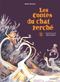 Les contes du chat perché | Volume 2 - AgnèsMaupré