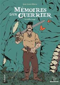 Mémoires d'un guerrier - Jean-LouisMarco
