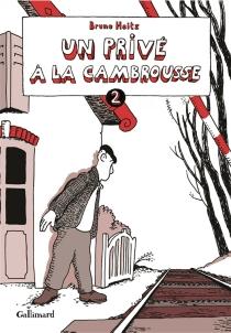 Un privé à la cambrousse | Volume 2 - BrunoHeitz