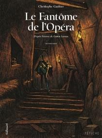 Le fantôme de l'Opéra - ChristopheGaultier