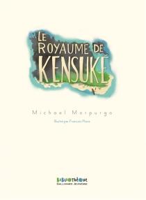 Le royaume de Kensuké - MichaelMorpurgo