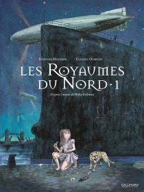 Les royaumes du Nord : à la croisée des mondes - StéphaneMelchior
