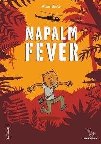 Napalm fever - AllanBarte
