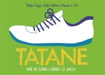 Tatane : pour un football durable et joyeux -