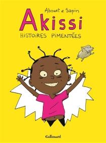 Akissi : histoires pimentées - MargueriteAbouet