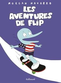 Les aventures de Flip - MorganNavarro