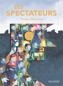 Les spectateurs - VictorHussenot