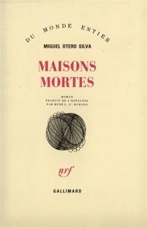 Maisons mortes - MiguelOtero Silva