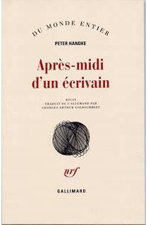 Après-midi d'un écrivain : récit - PeterHandke