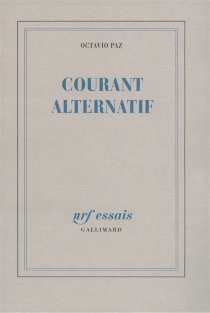Courant alternatif - Octavio Paz