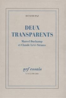 Deux transparents, Marcel Duchamp et Claude Lévi-Strauss - OctavioPaz