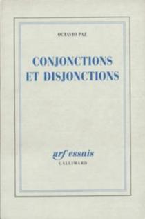 Conjonctions et disjonctions - OctavioPaz