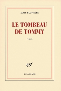 Le tombeau de Tommy - AlainBlottière