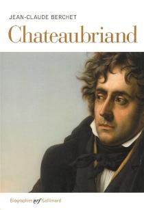 Chateaubriand - Jean-ClaudeBerchet