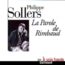 La parole de Rimbaud - PhilippeSollers