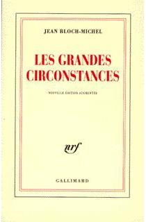 Les grandes circonstances - JeanBloch-Michel