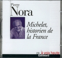 Michelet, historien de la France - PierreNora