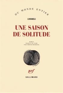 Une saison de solitude - ZülfüLivaneli