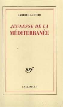 Jeunesse de la Méditerranée - GabrielAudisio