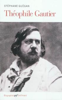 Théophile Gautier - StéphaneGuégan