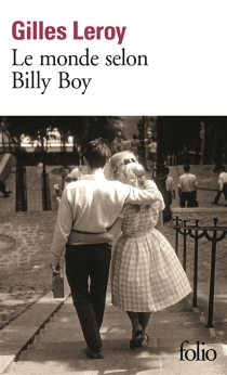 Le monde selon Billy Boy - Gilles Leroy