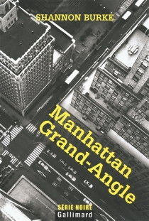 Manhattan Grand-Angle - Shannon Burke