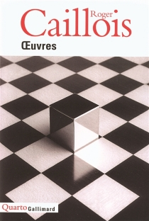 Oeuvres - Roger Caillois