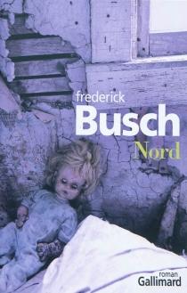 Nord - FrederickBusch