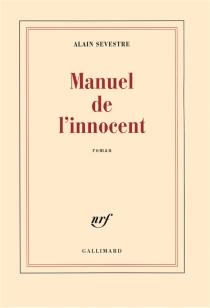 Manuel de l'innocent - AlainSevestre