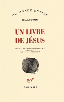 Un livre de Jésus - William Goyen