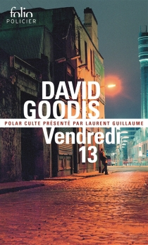 Vendredi 13 - David Goodis