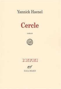 Cercle - YannickHaenel