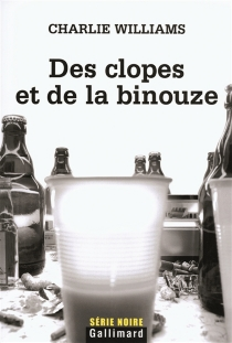 Des clopes et de la binouze - Charlie Williams