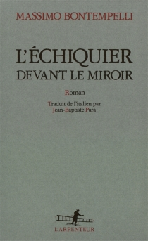 L'échiquier devant le miroir - MassimoBontempelli