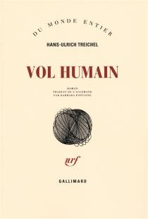 Vol humain - Hans-UlrichTreichel