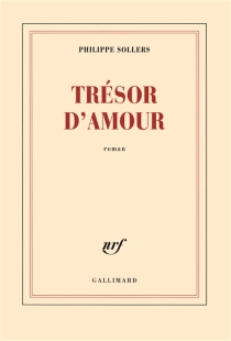 Trésor d'amour - PhilippeSollers