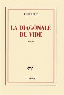 La diagonale du vide - PierrePéju