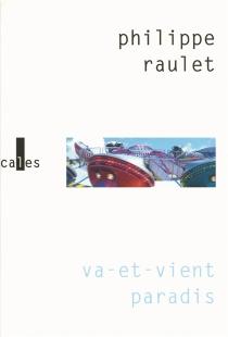 Va-et-vient paradis - PhilippeRaulet
