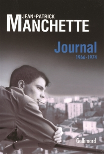 Journal : 1966-1974 - Jean-PatrickManchette
