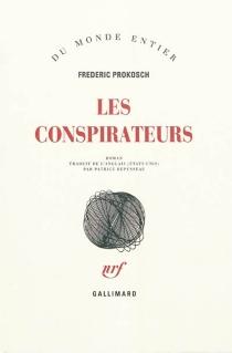 Les conspirateurs - FredericProkosch