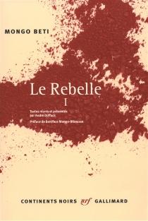 Le rebelle - Mongo Beti