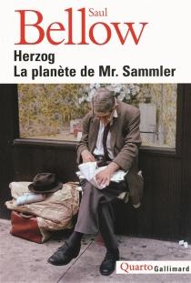 Herzog| Suivi de La planète de Mr. Sammler - SaulBellow