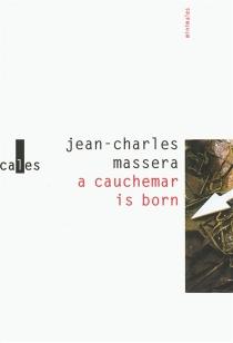 A cauchemar is born - Jean-CharlesMasséra