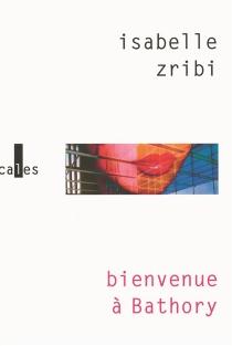 Bienvenue à Bathory - IsabelleZribi